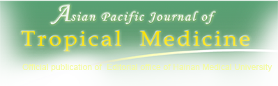 Asian Pacific Journal of Tropical Medicine